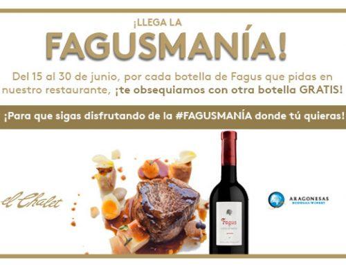 Llega la Fagusmanía a Restaurante El Chalet