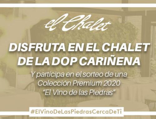 Disfruta de El Vino de las Piedras y la D.O.P Cariñena en El Chalet y gana una Colección Premium de sus vinos.