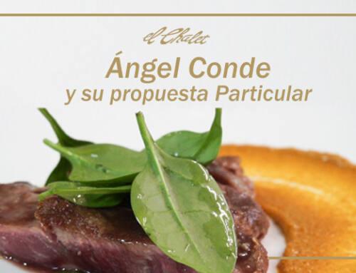 Ángel Conde y su propuesta Particular